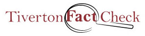 Tiverton Fact Check